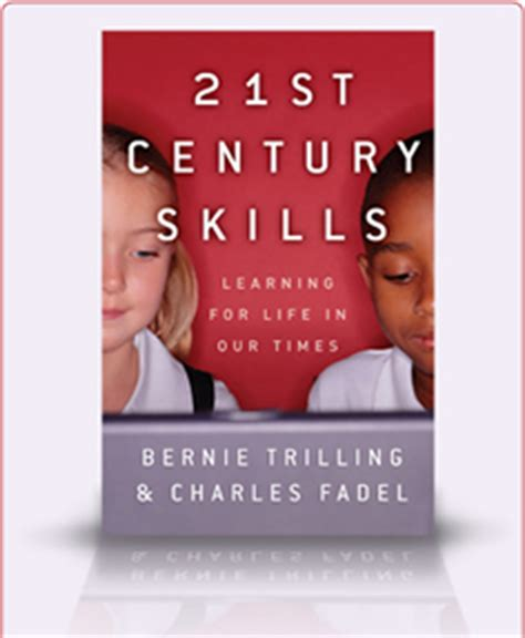 of in the 21st century books 21st century skills 21st century skills book