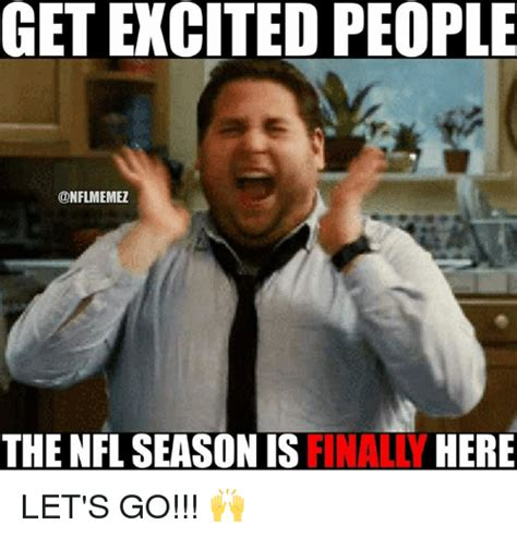 Football Season Meme - 25 best memes about excited excited memes
