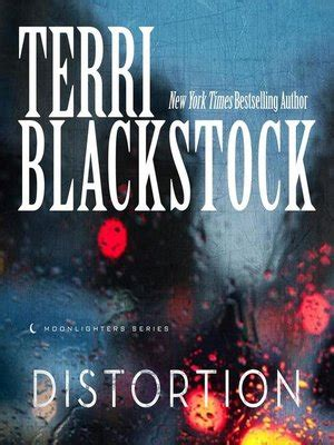 Distortion Moonlighters Series distortion by blackstock 183 overdrive ebooks