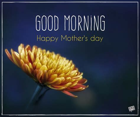 good morning happy mothers day