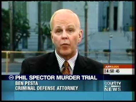 Phil Spectors Defense Is Was Depressed by Ben Pesta Phil Spector Murder Trial 9 13 2007