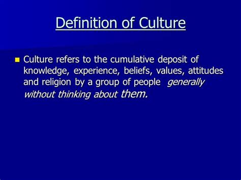 Definition Of by Definition Of Culture Beliefs Values Attitudes