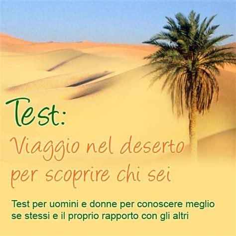 test per capire chi sei test viaggio nel deserto per capire chi sei test