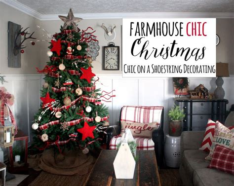 home decor blogs christmas chic on a shoestring decorating farmhouse christmas decor