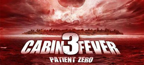 cabin fever 3 cabin fever 3 patient zero review cryptic rock