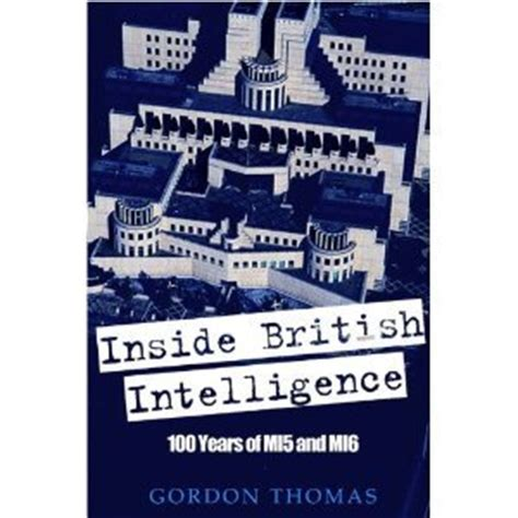 memoirs of an mi6 books inside intelligence 100 years of mi5 and mi6 by