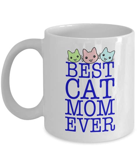 best cat mom ever mug best cat mom ever cute christmas kitten coffee mug