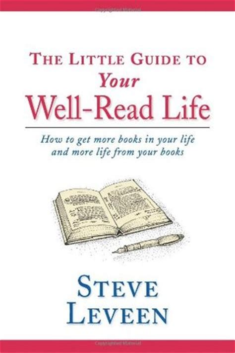 how to read comfortably the little guide to your well read life how to get more