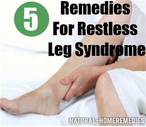 remedies for restless leg home remedies