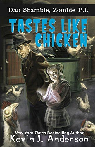tastes like chicken a dan shamble p i novel