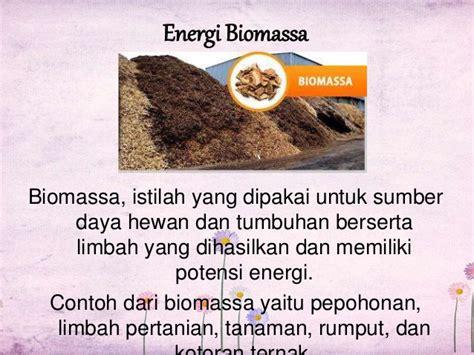 contoh biomassa energi alternatif