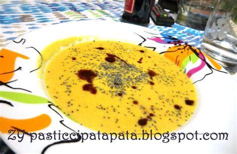 come cucinare la soia gialla pasticci patapata soia gialla zuppa speziata con carote