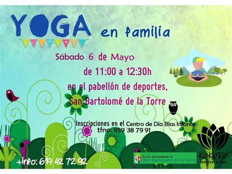 imagenes yoga en familia yoga en familia pr 243 ximo 6 de mayo en el pabell 243 n municipal