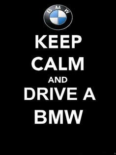 Bmw Quotes Keep Calm On Keep Calm And Keep Calm