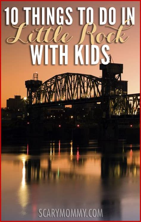 10 things to do in little rock ar with kids scary mommy