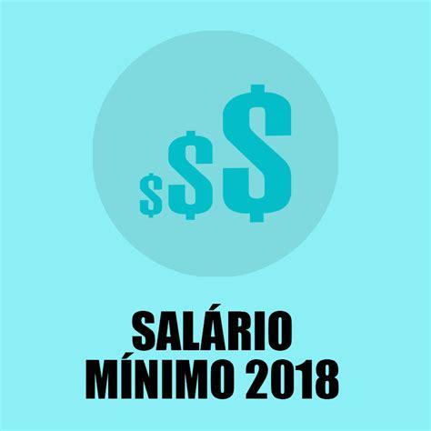 a partir de quando vale o salario minimo paulista 2016 sal 193 rio m 205 nimo 2018 valor e reajuste atualizado 2018