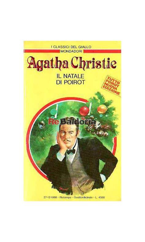 libro hercule poirots christmas poirot il natale di poirot hercule poirot s christmas agatha christie mondadori libreria re