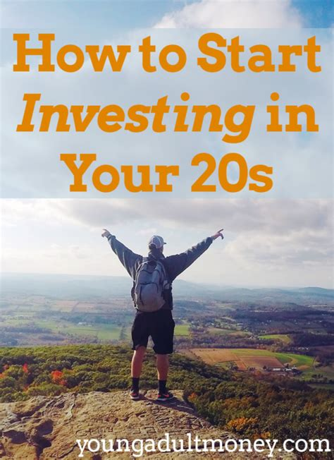learn how to make investments with your today how to start investing in your 20s money