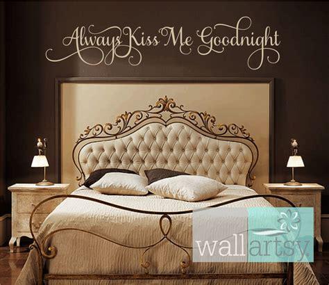 Always kiss me goodnight vinyl wall decal master bedroom wall