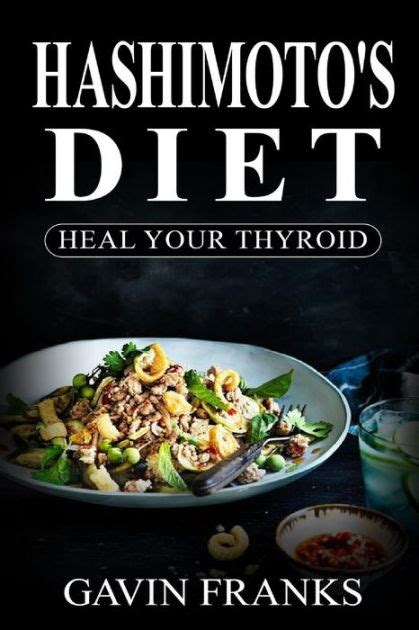 thyroid healing cookbook 50 thyroid treatment meals nourish and detoxify books hashimoto s diet heal your thyroid the ultimate guide to