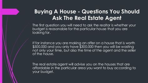 questions you should ask when buying a house buying a house questions you should ask the real estate agent
