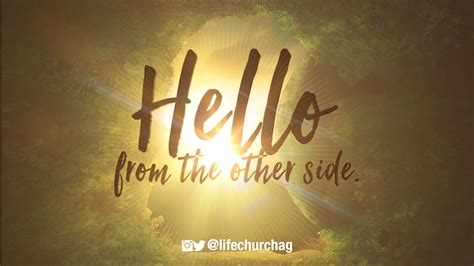 From The Other Side hello from the other side church assembly of god