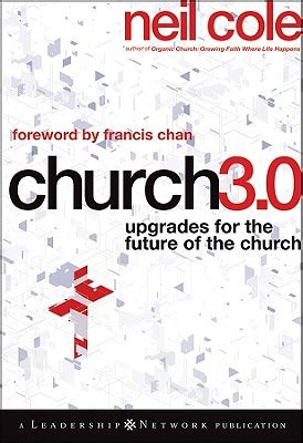 church discipline medicine for the 9marks journal books book review church 3 0 by neil cole 9marks