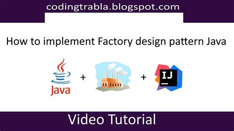 design pattern in java video tutorial codingtrabla how to implement factory design pattern in java
