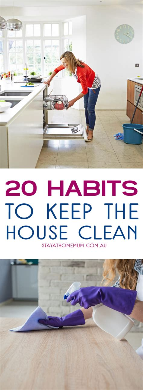 11 daily habits to keep a house clean and tidy clean and 20 habits to keep the house clean stay at home mum