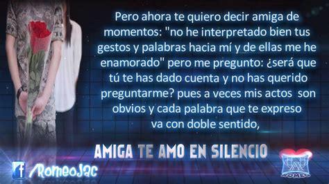 declaracion de amor declaraci 243 n de amor amiga te amo en silencio youtube
