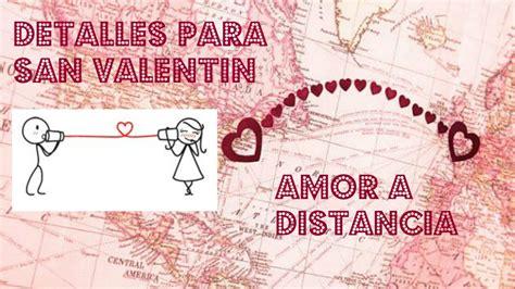 imagenes de san valentin amor a distancia detalles para san valentin amor a distancia moxa