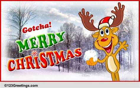 gotcha merry christmas  merry christmas wishes ecards