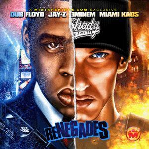 Eminem Jay Z Renegade   dub floyd jay z eminem miami kaos renegades