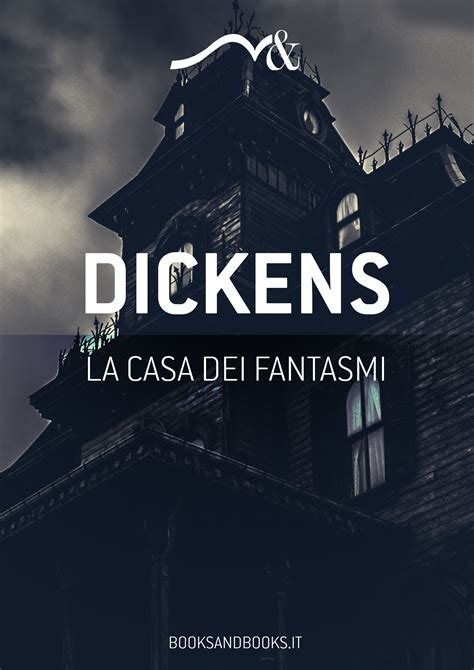 la casa dei fantasmi ebook gratuito la casa dei fantasmi di charles dickens