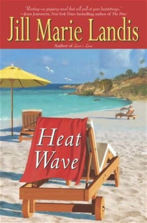 All The Breaking Waves A Novel heat wave twilight cove book 2 by landis