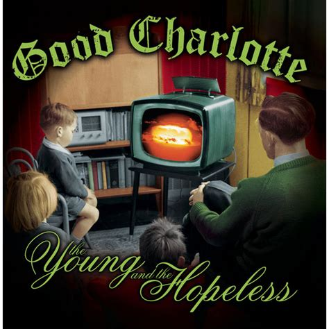download mp3 good charlotte i just wanna life the young and the hopeless good charlotte download and