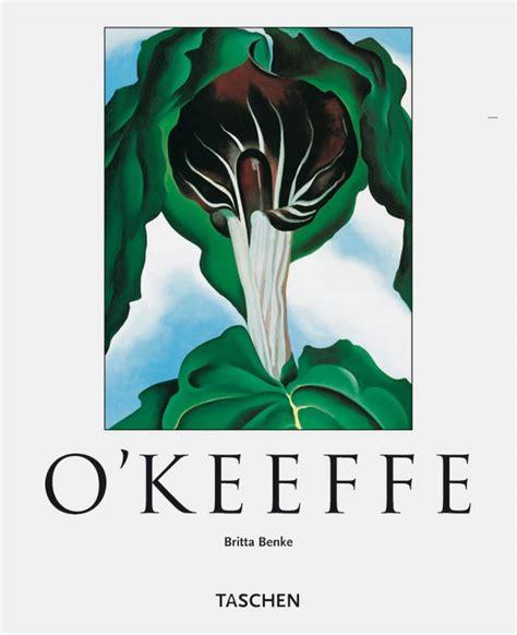 libro okeeffe taschen basic art o keeffe taschen books basic art series