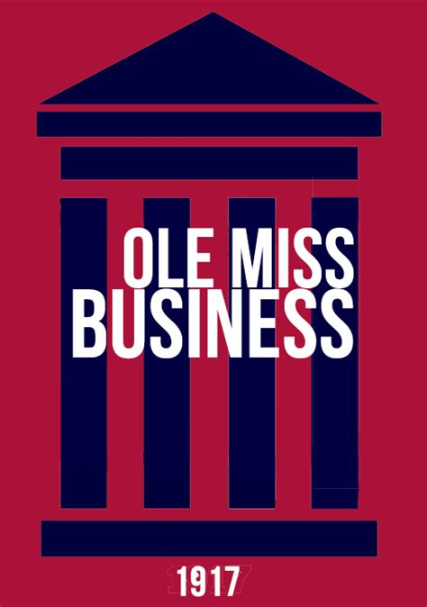 Ole Miss Mba Class Profile by New Logo For Ole Miss Business School Undergrad Prog On