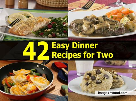 42 easy dinner recipes for two