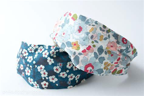 fabric headbands pattern headband sewing pattern made from liberty of london fabric