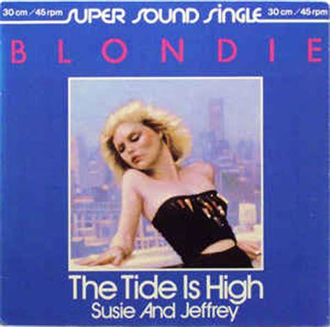 tide is high blondie blondie the tide is high vinyl at discogs