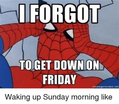 Get Down Meme - 25 best memes about get down on friday get down on