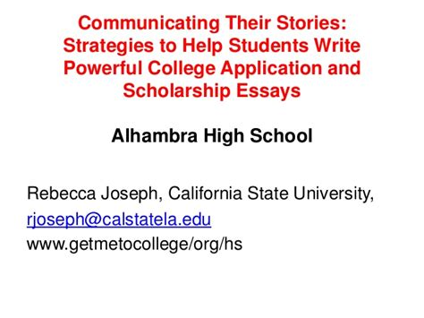 Scholarship Essays High School Students Communicating Their Stories Strategies To Help Students Write Powerf