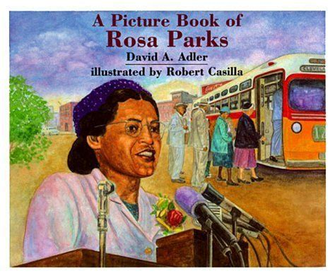 biography in context rosa parks a picture book of rosa parks picture book biographies