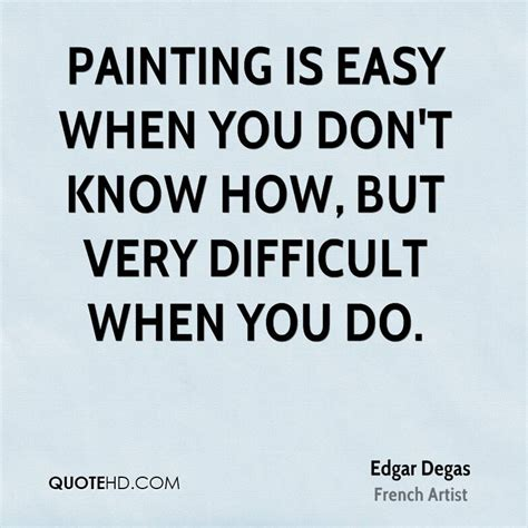 do you know how easy it is to start your first herb garden edgar degas art quotes quotehd