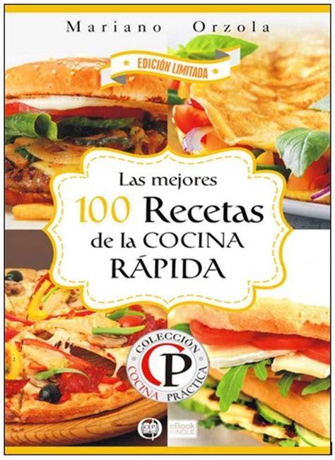 la cocina rpida de 8416449139 100 recetas de la cocina r 225 pida blog de palma2mex