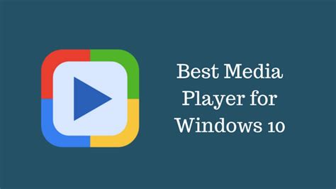 best media player best media player for windows 10 2017 best player