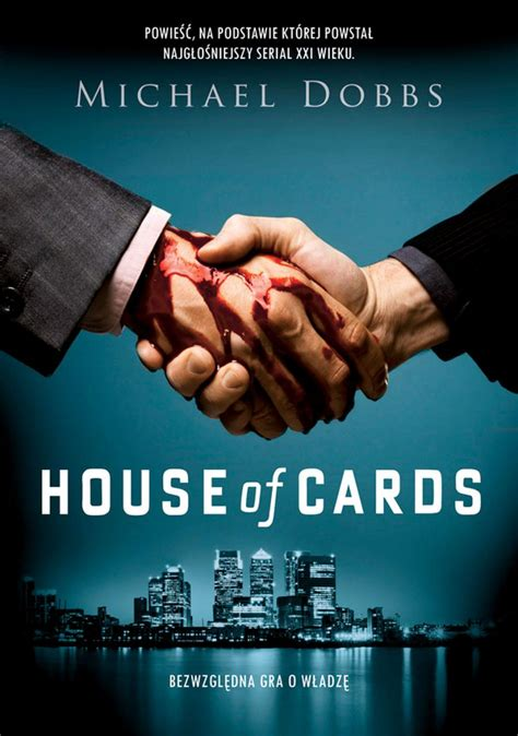 house of cards book michael dobbs house of cards booknews