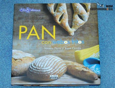 libro vasitos webos fritos pan con webos fritos libro recetas de cocina
