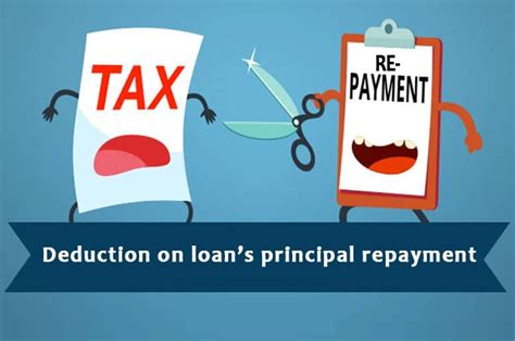 principal repayment of housing loan 2 deduction on loan s principal repayment
